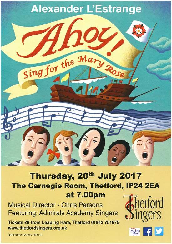 Thetford Singers present Ahoy! Sing for the Mary Rose