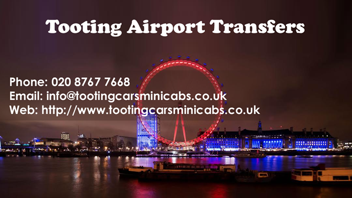 Tooting Airport Transfers