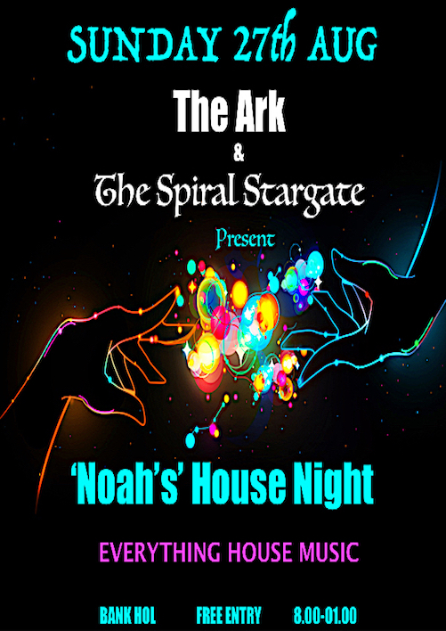 The ark spiral stargate present 39 noah 39 s house night for Local house music