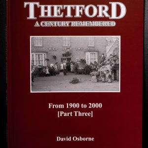 leaping hare shop Thetford A Century Remembered